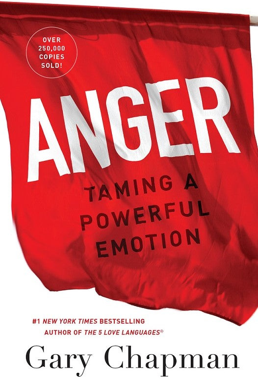 Anger: Taming a Powerful Emotion