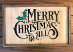 """Merry Christmas to All"" Framed Sign"