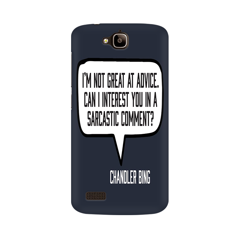 Friends Chandler Bing Quote Multicolour Case For Huawei Honor Holly