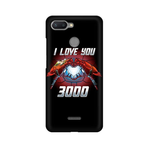 I Love You 3000 Multicolour Case For Xiaomi Redmi 6