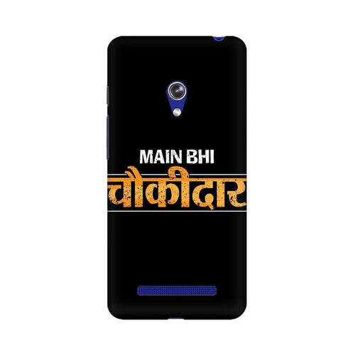 Main Bhi Chowkidar Multicolour Phone Case For Asus Zenfone Go