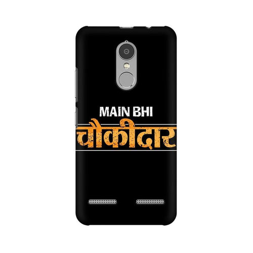 Main Bhi Chowkidar Multicolour Phone Case For Lenovo Vibe K6