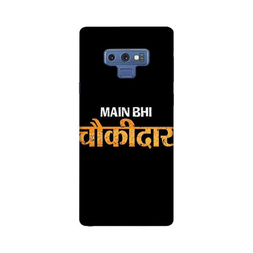 Main Bhi Chowkidar Multicolour Case For  Samsung Note 9
