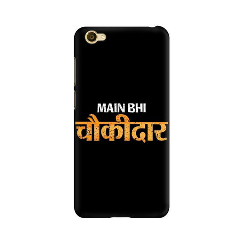 Main Bhi Chowkidar Multicolour Case For Vivo Y66
