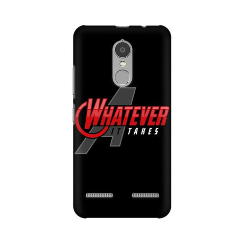 Whatever It Takes Multicolour Phone Case For Lenovo Vibe K6