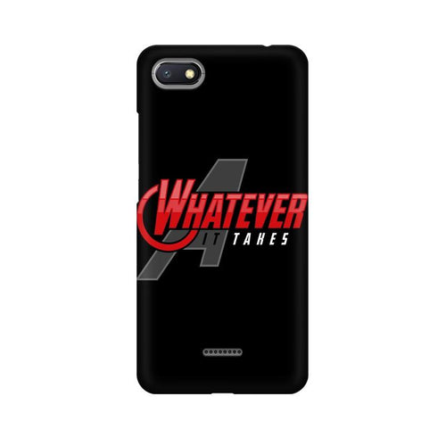 Whatever It Takes Multicolour Case For Xiaomi Redmi 6A