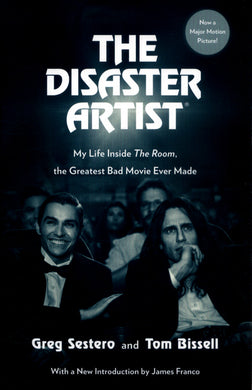 The Disaster Artist - Movie Tie-In