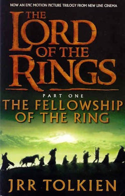 The Lord of the Rings: The Fellowship of the Ring (Movie Tie-In)
