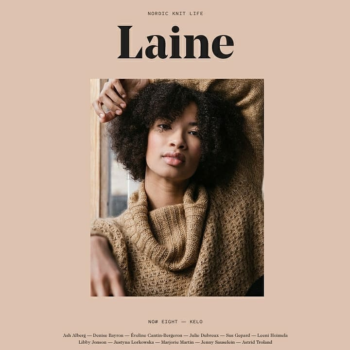 Laine magazine  Issue 8 PRE ORDER AVAILABLE