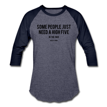 Load image into Gallery viewer, Baseball T-Shirt Some People Just Need A High Five In The Face With A Chair - heather blue/navy
