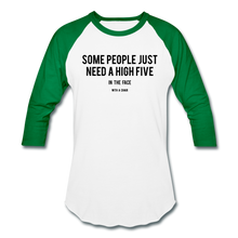 Load image into Gallery viewer, Baseball T-Shirt Some People Just Need A High Five In The Face With A Chair - white/kelly green