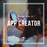 Business Titans is providing the App creation business idea for startups.