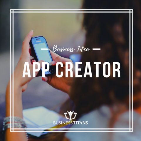 products/BI-025_App_Creator_by_Business_Titans_1.png
