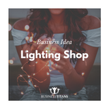 Business Titans is providing the Lighting shop agency business idea for startups.