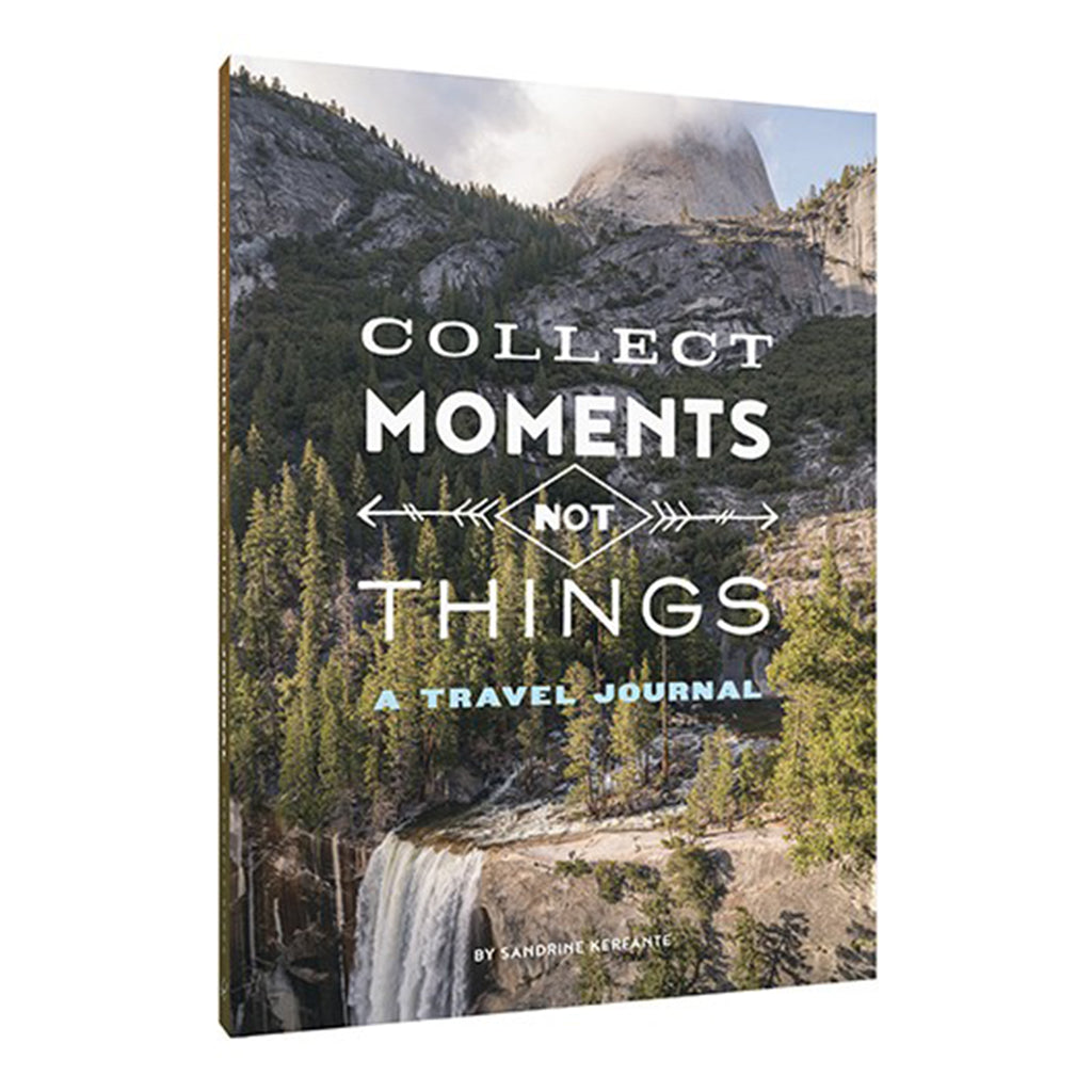 collect moments not things a travel journal