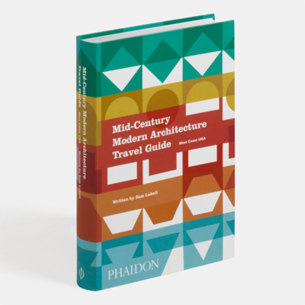 phaidon mid-century modern architecture travel guide west coast usa side