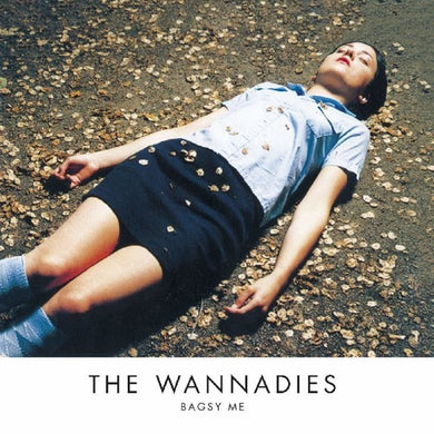 Wannadies, The - Bagsy Me