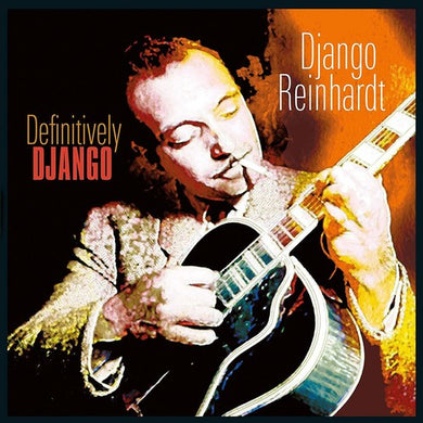Django Reinhardt - Definitively Django