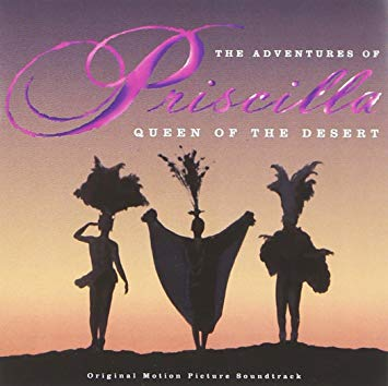 Various Artists - Adventures Of Priscilla: Queen Of The Desert (Original Soundtrack)