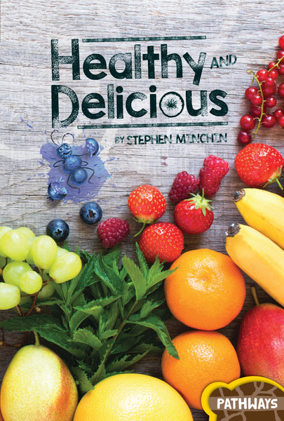Pathways: Healthy and Delicious