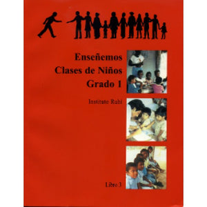 Ruhi Book 3 - Ensenemos Clases de Ninos (Spanish) Teaching Children's Classes, Book 3