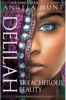 Image of Delilah: Treacherous Beauty (A Dangerous Beauty Novel) 9780764216978