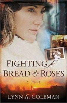 Image of Fighting for Bread and Roses: A Novel 9780825424090