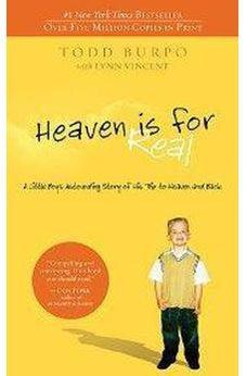 Heaven is for Real: A Little Boy's Astounding Story of His Trip to Heaven and Back 9780849946158