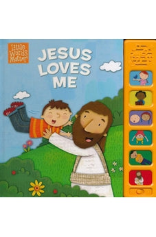 Jesus Loves Me, Sound Book (Little Words Matter(TM)) 9781433686757