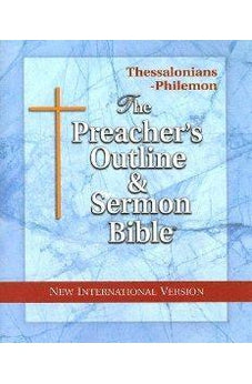 Preacher's Outline & Sermon Bible-NIV-Thessalonians-Philemon 9781574070859