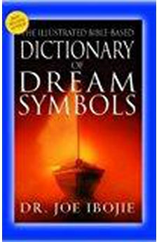 The Illustrated Bible-Based Dictionary of Dream Symbols 9788889127148