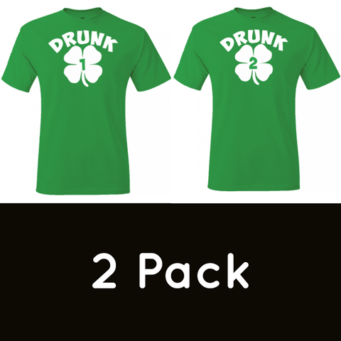 2 Pack - Drunk #1 and Drunk #2 Shamrock T-Shirts