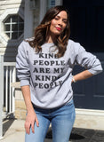 Kind People Sweatshirt - Vision City Design Studio