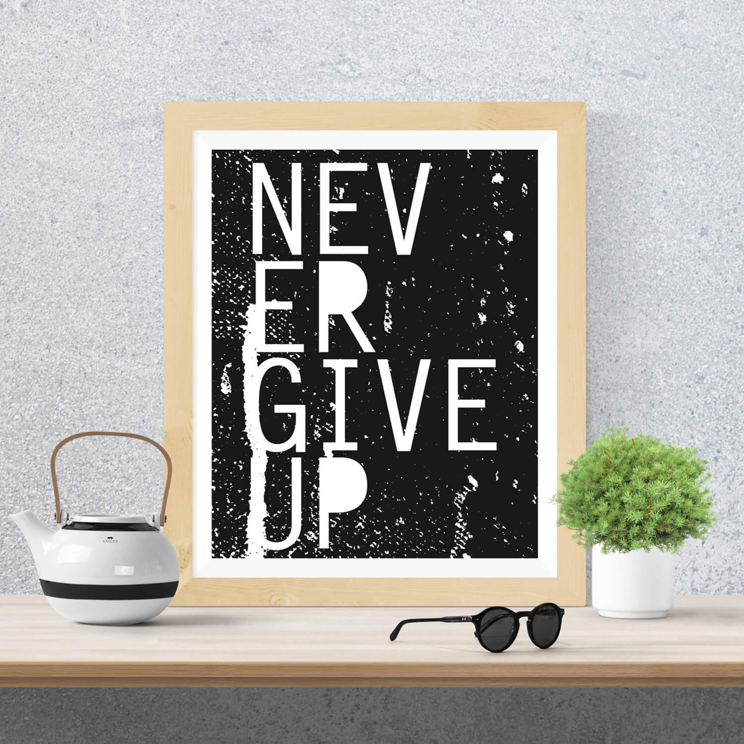Never Give Up Print - Vision City Design Studio