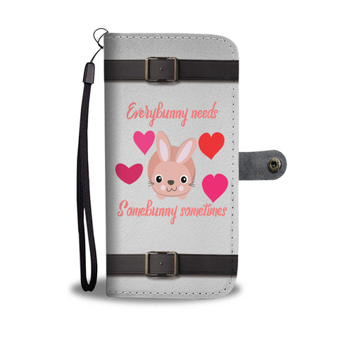 Everybunny Needs Somebunny Wallet Case