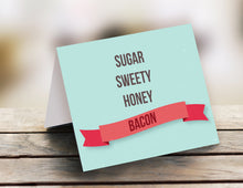 Load image into Gallery viewer, Sugar, sweety, honey, bacon