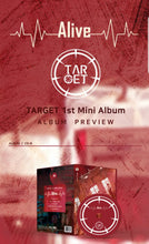 Laden Sie das Bild in den Galerie-Viewer, Target [Alive] 1.st Mini Album