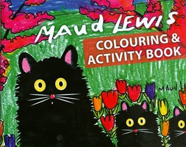 Maud Lewis Colouring & Activity Book