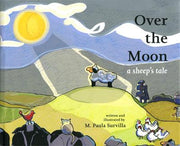 Over the Moon: A Sheep's Tale