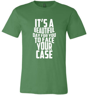 Postal Worker Tees Unisex Tshirt Leaf / S It's a beautiful day to face your case Tshirt