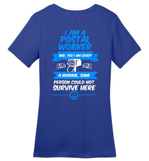 Postal Worker Tees Women's Deep Royal / S A normal sane person could not survive - Back design Women's Tshirt