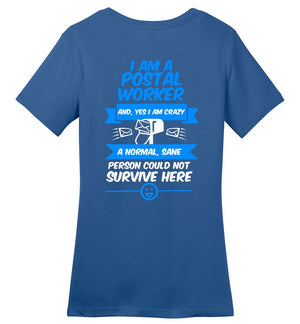 Postal Worker Tees Women's Maritime Blue / S A normal sane person could not survive - Back design Women's Tshirt