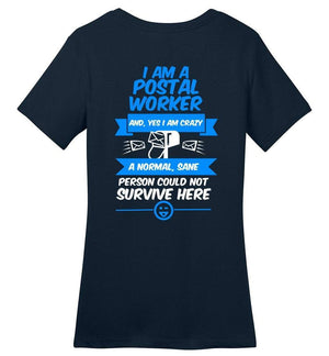 Postal Worker Tees Women's Navy / S A normal sane person could not survive - Back design Women's Tshirt