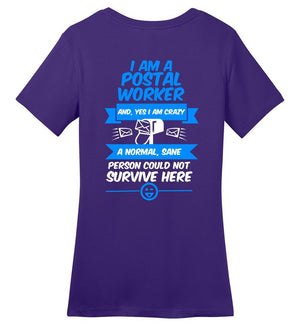 Postal Worker Tees Women's Purple / S A normal sane person could not survive - Back design Women's Tshirt
