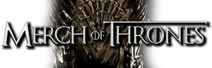 Merch of Thrones