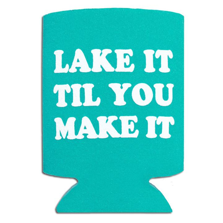 Lake It Til You Make It Koozie-Odds and Ends-KY for KY Store