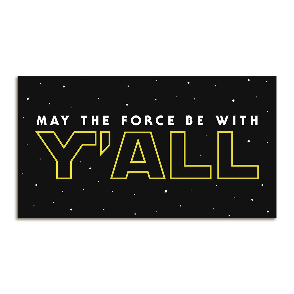 May The Force Be With Y'ALL Sticker-Odds and Ends-KY for KY Store