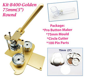 "ChiButtons (KIT) 75MM(3"") Pro Badge Machine Button Maker B400 + Mould + 100 Parts + Circle Cutter Metric System (Golden)"