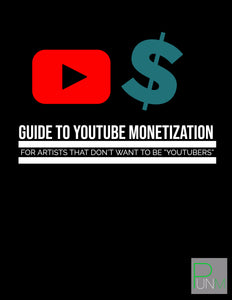 "Guide To Youtube Monetization for Artists That Don't Want To Be ""Youtubers"""