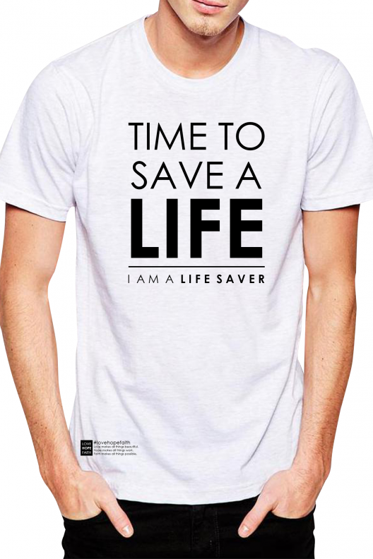 TIME TO SAVE A LIFE SHIRT - WHITE